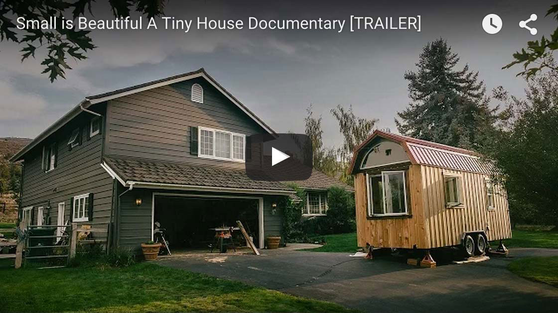 Phenomenal Small Is Beautiful A Tiny House Documentary Largest Home Design Picture Inspirations Pitcheantrous